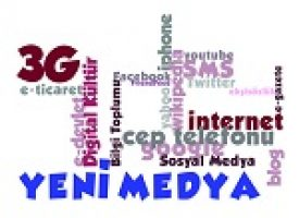 Yeni Medya ve Yeni İlişkiler Düzeni