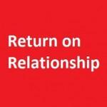return-on-relationship